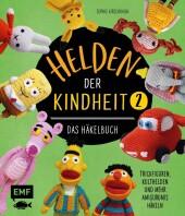 Helden der Kindheit - Das Häkelbuch - Band 2