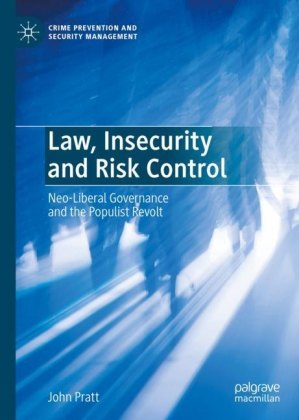 Law, Insecurity and Risk Control