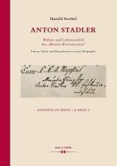 Anton Stadler. Wirken und Lebensumfeld des 'Mozart-Klarinettisten'.