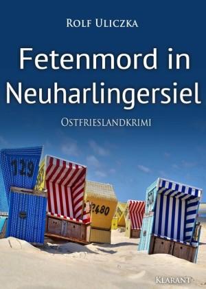 Fetenmord in Neuharlingersiel. Ostfrieslandkrimi