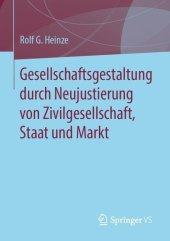 Gesellschaftsgestaltung durch Neujustierung von Zivilgesellschaft, Staat und Markt