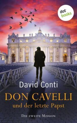 Don Cavelli und der letzte Papst: Die zweite Mission