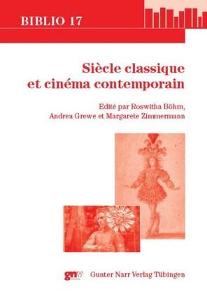 Siècle classique et cinéma contemporain