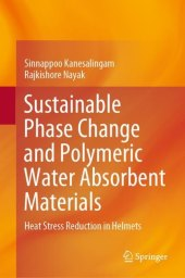 Sustainable Phase Change and Polymeric Water Absorbent Materials