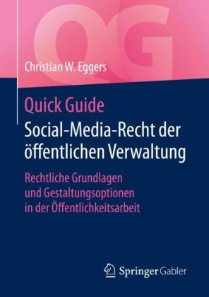 Quick Guide Social-Media-Recht der öffentlichen Verwaltung