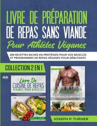 Livre De Preparation De Repas Sans Viande Pour Athletes Veganes