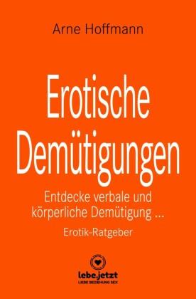 Erotische Demütigungen | Erotischer Ratgeber