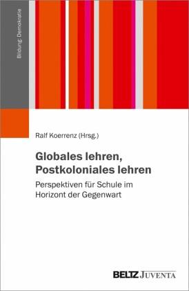 Globales lehren, Postkoloniales lehren