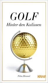 Golf - Hinter den Kulissen