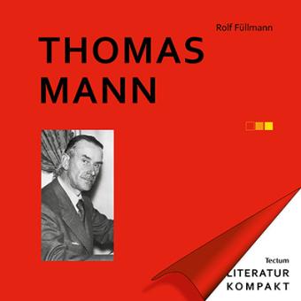 Füllmann, Rolf: Thomas Mann