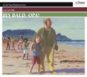 Bis bald, Opa!, 3 Audio-CD