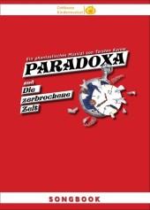 Songbook: PARADOXA und die zerbrochene Zeit