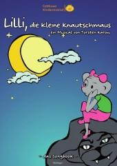 Songbook: Lilli, die kleine Knautschmaus