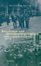 Revolution und Demokratiegründung