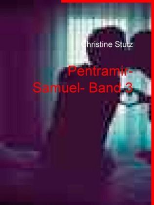 Pentramir- Samuel- Band 3