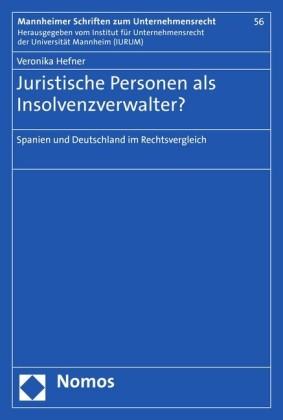 Juristische Personen als Insolvenzverwalter?