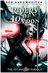 Rivers of London - The Fey and the Furious