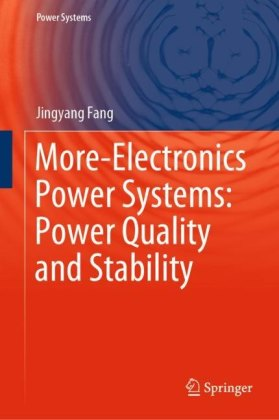 More-Electronics Power Systems: Power Quality and Stability