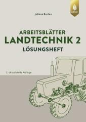 Arbeitsblätter Landtechnik 2. Lösungen
