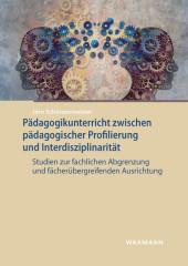 Pädagogikunterricht zwischen pädagogischer Profilierung und Interdisziplinarität