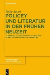 Policey und Literatur in der Frühen Neuzeit