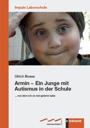 Armin - Ein Junge mit Autismus in der Schule