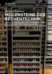 Erfindung des Computers, Rechnerbau in Europa, weltweite Entwicklungen, zweisprachiges Fachwörterbuch, Bibliografie