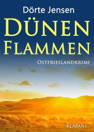 Dünenflammen. Ostfrieslandkrimi