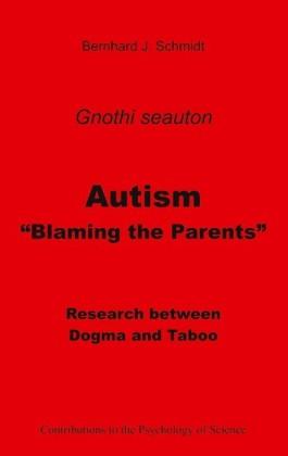 "Autism - ""Blaming the Parents"""