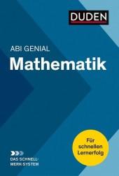Abi Genial Mathematik: Das Schnell-Merk-System