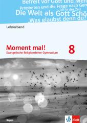 Moment mal! 8. Ausgabe Bayern