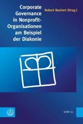 Corporate Governance in Nonprofit-Organisationen am Beispiel der Diakonie