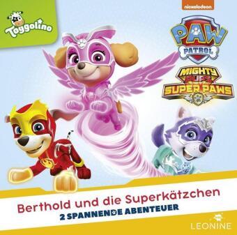 PAW Patrol - Berthold und die Superkätzchen, 1 Audio-CD