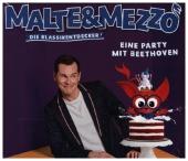 Malte & Mezzo - Eine Party mit Beethoven, 1 Audio-CD