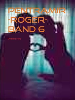 Pentramir -Roger- Band 6