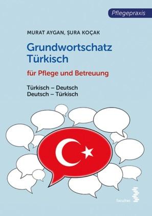 Grundwortschatz Türkisch für Pflege- und Gesundheitsberufe