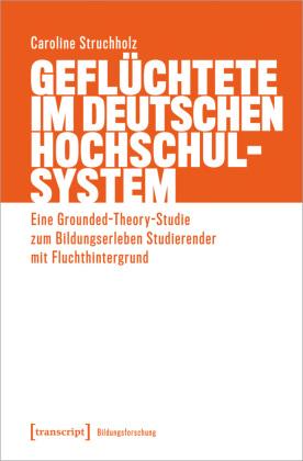 Geflüchtete im deutschen Hochschulsystem