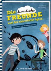 """Die """"himmlischen"""" Freunde und der rätselhafte Spion Cover"""