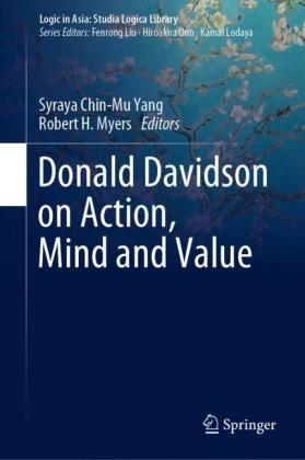 Donald Davidson on Action, Mind and Value