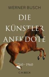 Die Künstleranekdote 1760-1960