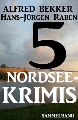 5 Nordsee-Krimis: Sammelband