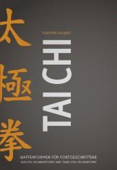 Tai Chi - Waffenformen für Fortgeschrittene