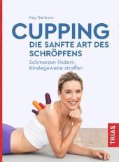 Cupping - die sanfte Art des Schröpfens