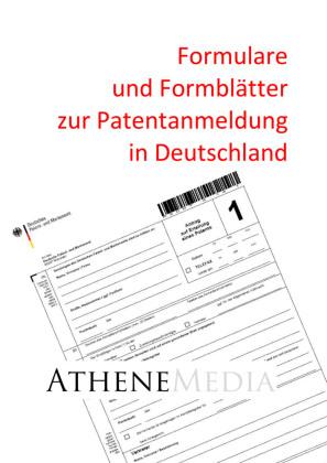 Formulare und Formblätter zur Patentanmeldung in Deutschland
