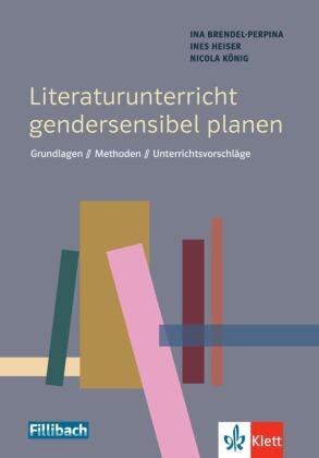 Literaturunterricht gendersensibel planen