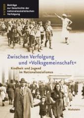 Zwischen Verfolgung und 'Volksgemeinschaft'