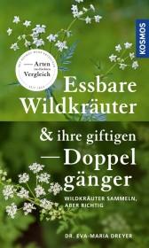 Essbare Wildkräuter und ihre giftigen Doppelgänger