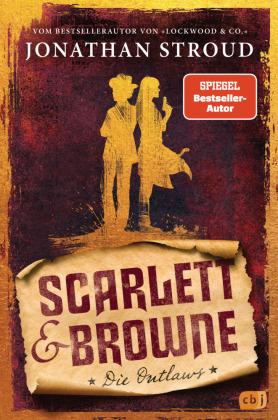 Scarlett & Browne - Die Outlaws