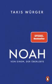 Noah - Von einem, der überlebte