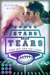 Stars and Tears. Time Out für die Liebe